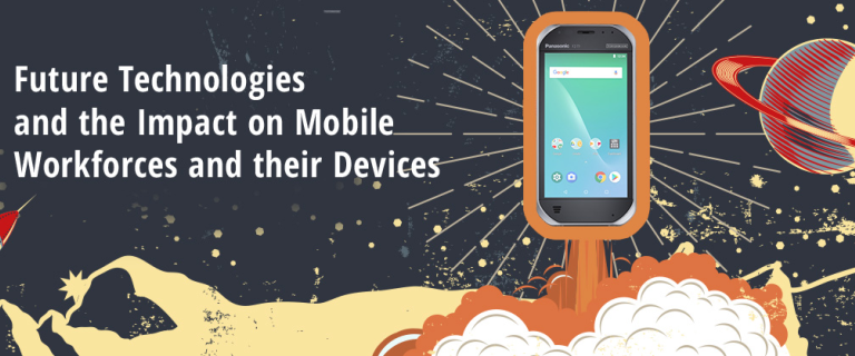 Future Technologies and the Impact on Mobile Workforces and their Devices